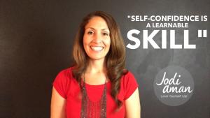 Jodi_Aman_How to build self confidence