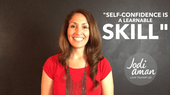 Jodi_Aman_How to build self confidence