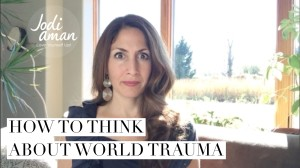 How to think about world trauma