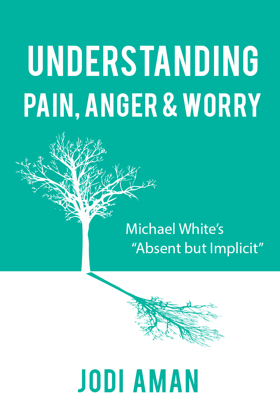 Book Understanding Pain, Anger and Worry