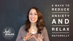 Reduce Anxiety and Relax Naturally
