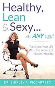 Beat Anxiety Healthy, Lean & Sexy…at Any Age!