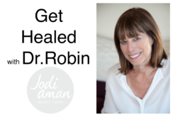 get healed with dr robin miller