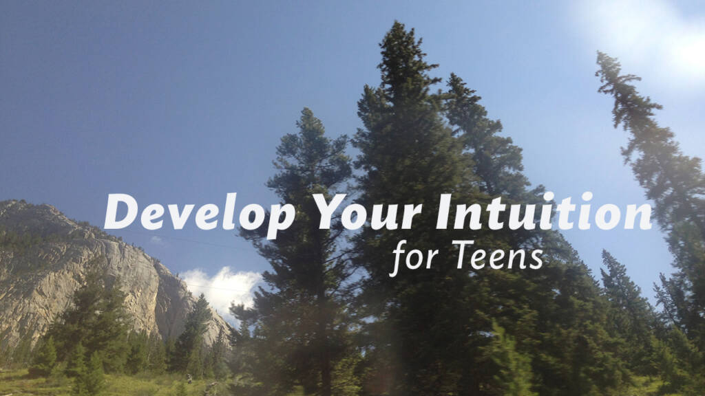 teen intuition