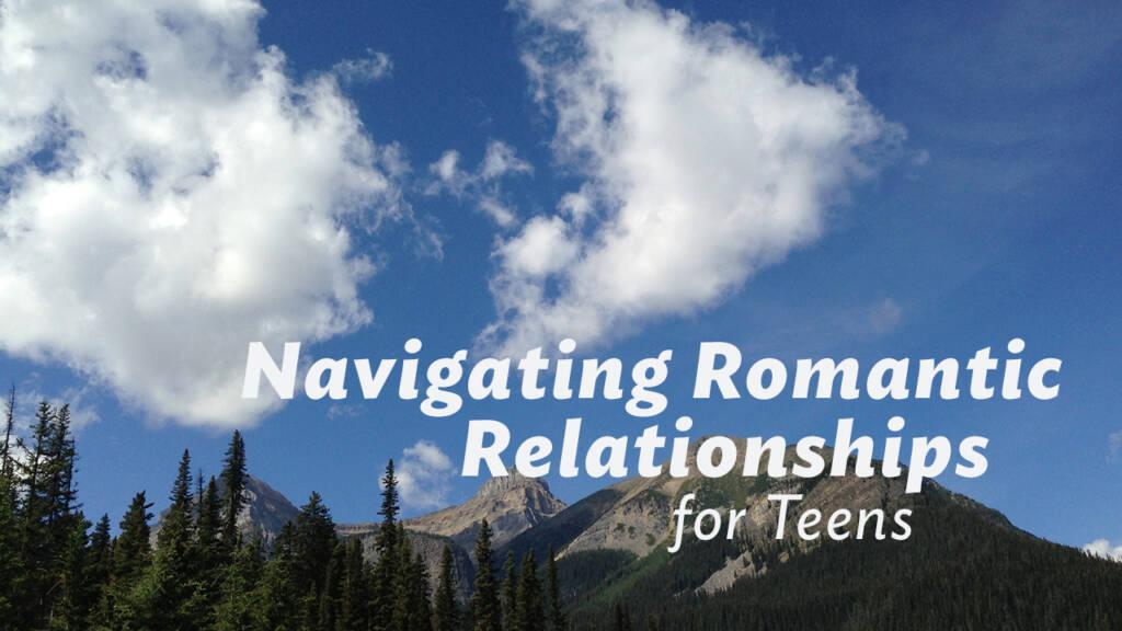 TEEN romantic relationships