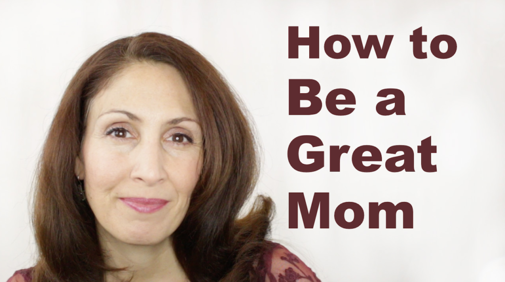 how to be a great mom